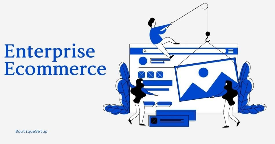 Best enterprise ecommerce solutions