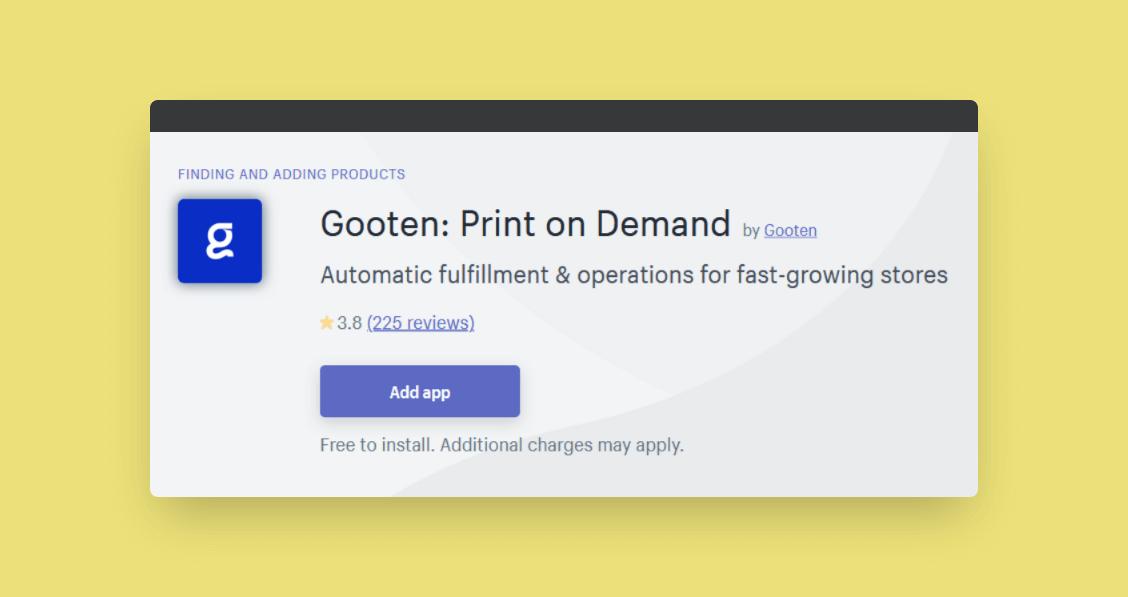Gooten print on demand dropshipping shopify app